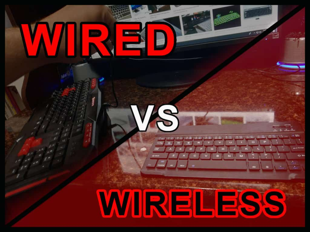 Wireless vs Wired Keyboard for Gaming and Office use