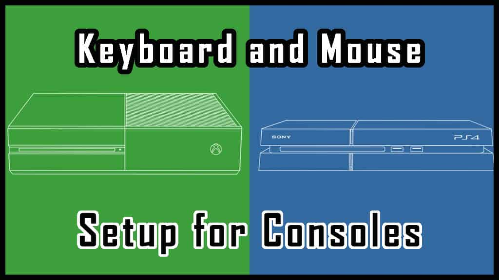 mouse and keyboard setup for consoles