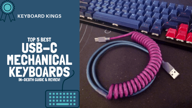 Top 5 Best USB-C Keyboards 2020 In-depth Guide and Review