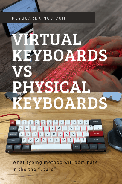 Virtual vs. Physical Keyboard – What Will Dominate in the Future