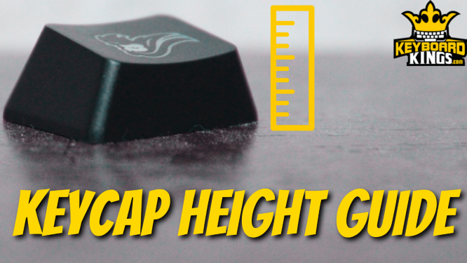 How Tall is a Keycap Keycap Height Guide