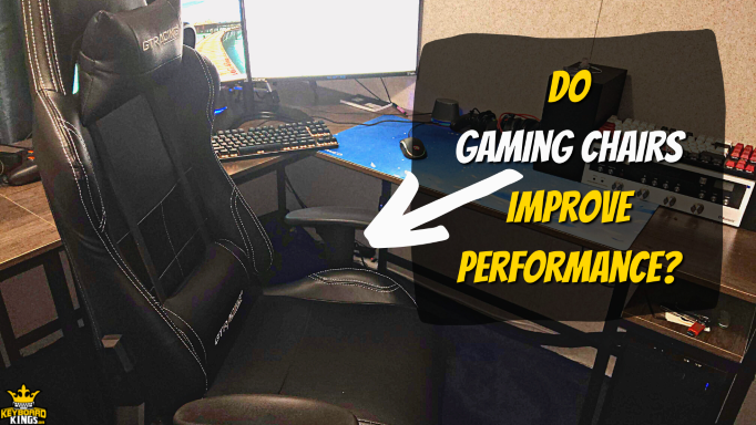 Do Gaming Chairs Improve Performance