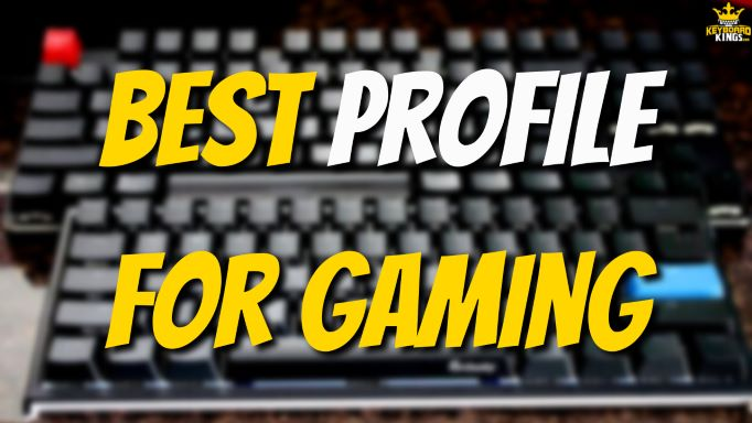 5 Keycap Profiles for Gaming What's the Best